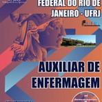 Apostila (ATUALIZADA) AUXILIAR DE ENFERMAGEM - Concurso Universidade Federal do Rio de Janeiro (UFRJ) 2014