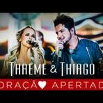 THAEME & THIAGO – CORAÇÃO APERTADO L DVD NOVOS TEMPOS