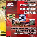 Apostila Concurso Prefeitura do Município de São Paulo 2014 ESP. E ASSISTÊNCIA E DESENVOLVIMENTO SOCIAL: SERVIÇO SOCIAL