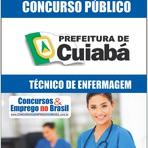 Concursos Públicos - Apostila Concurso Prefeitura de Cuiabá-MT 2014 - Técnico de Enfermagem