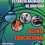 Concursos Públicos - Apostila Prefeitura Municipal da Estância Balneária de Ubatuba Concurso  2014  cargo de Agente Educacional