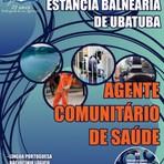 Concursos Públicos - Apostila Concurso Prefeitura de Ubatuba SP 2014 - Agente Administrativo, Gari, Agente Educacional, Agente Comunitário