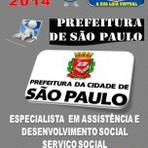 Apostila Concurso Publico Prefeitura de Sao Paulo Especialista em Assist e Desenvolvimento Social 2014