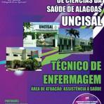 APOSTILA UNCISAL TÉCNICO DE ENFERMAGEM - ÁREA DE ATUAÇÃO:ASSISTÊNCIA A SAÚDE 2014