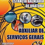 Apostila Atualizada AUXILIAR DE SERVIÇOS GERAIS - Concurso Prefeitura Municipal da Estância Balneária de Ubatuba 2014