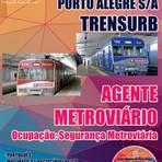 Apostila  Preparatória AGENTE METROVIÁRIO - Concurso Trens Urbanos de Porto Alegre S.A. 2014