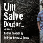 """""""Um Salve Doutor"""" Estréia Sexta Feira Dia 7"""