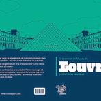 Novidade para quem está de mala pronta para Paris: O Essencial do Museu do Louvre