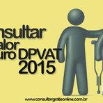 Utilidade Pública - CONSULTAR VALOR SEGURO DPVAT 2015