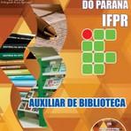 Apostila AUXILIAR DE BIBLIOTECA - Concurso Instituto Federal do Paraná (IFPR) 2014