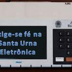 EXIGE-SE FÉ NA URNA ELETRÔNICA BRASILEIRA