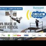 Copa Brasil de Skate Vertical 2014 - São Paulo