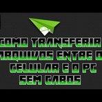 Como transferir arquivos entre o PC e o Celular sem CABO