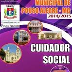 Apostila - Concurso Prefeitura de Pouso Alegre (2015), Especifica para Cuidador Social - Minas Gerais
