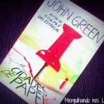 RESENHA  l Cidades de Papel - John Green