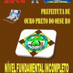 Apostila Concurso Publico Prefeitura de Ouro Preto do Oeste RO Fundamental Incompleto 2014