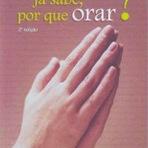 Livros - Dica de livro: Se Deus já sabe, por que orar?