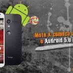 Moto X começa Receber o Android 5.0 LolliPop