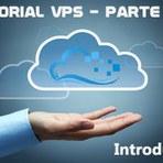 Configurando um VPS para hospedagem de site - Parte 1: Introdução