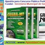 Prefeitura do Município de Cuiabá, torna público edital de abertura de inscrições do Concurso Público 2014