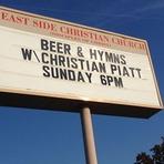 Cervejas e Hinos. Igreja oferece cerveja para quem for ao culto.