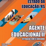 Concursos Públicos - Apostila AGENTE EDUCACIONAL II ? INTERAÇÃO COM O EDUCANDO - Concurso Secretaria de Estado da Educação / RS 2014