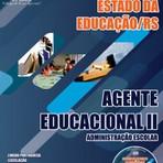 Concursos Públicos - Apostila AGENTE EDUCACIONAL II ? ADMINISTRAÇÃO ESCOLAR - Concurso Secretaria de Estado da Educação / RS 2014