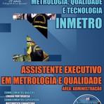 Apostila Concurso INMETRO Assistente Executivo em Metrologia e Qualidade – Área: Administração