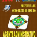Apostila do Concurso Publico Prefeitura de Ouro Preto do Oeste RO Agente Administrativo 2014