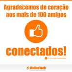 Obrigado aos mais de 100 amigos conectados no Facebook.