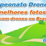 Tecnologia & Ciência - 1º Campeonato de melhores imagens tiradas com drones no Brasil