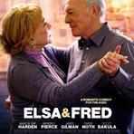 Elsa & Fred, 2014. Trailer legendado. Drama, romance e comédia. Sinopse, cartaz, elenco...