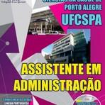 Apostila preparatória Concurso UFCSPA 2014 - ASSISTENTE EM ADMINISTRAÇÃO