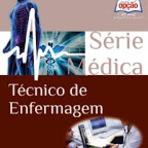 Concursos Públicos - Apostila Concurso Prefeitura de Campinas-SP Técnico de Enfermagem 2014/2015