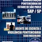 Apostila (ATUALIZADA) AGENTE DE ESCOLTA E VIGILÂNCIA PENITENCIÁRIA - Concurso SAP / SP / GRÁTIS CD COM EDITAL