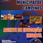 Apostila (ATUALIZADA) Completa Concurso Prefeitura Municipal de Campinas 2014 - AGENTE DE EDUCAÇÃO INFANTIL