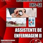 Concursos Públicos - Apostila (ATUALIZADA) ASSISTENTE DE ENFERMAGEM II 2014 - Concurso Fundação Hospitalar de Saúde de Sergipe (FHS/SE)