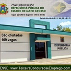 Inscrições Concurso Público da Defensoria Pública de Mato Grosso (Cuiabá/MT) Edital 2014