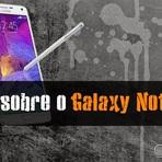 Tudo sobre o Samsung Galaxy Note 4 o Phaplet da Samsung