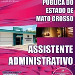 APOSTILA DEFENSORIA PÚBLICA DO ESTADO MT ASSISTENTE ADMINISTRATIVO 2014