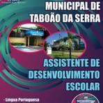 Apostila para o concurso do Prefeitura Municipal de Taboão da Serra - Assistente De Desenvolvimento Escolar