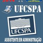 Apostila Concurso UFCSPA Porto Alegre RS Assistente em Administracao 2014