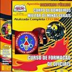 Oferta Imperdível. Apostila CFO Corpo de Bombeiros Militar 2016 (COMPLETA) CBMMG do Estado de Minas Gerais. Grátis CD