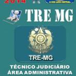 Concursos Públicos - Apostila do Concurso Publico TRE MG Tecnico Judiciario Area Administrativa 2014