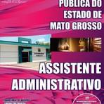 Apostila (ATUALIZADA) ASSISTENTE ADMINISTRATIVO - Concurso Defensoria Pública do Estado / MT 2014