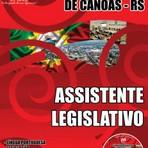 Apostila (ATUALIZADA) ASSISTENTE LEGISLATIVO - Concurso Câmara Municipal de Canoas / RS