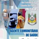 [Apostila Digital] IMESF-RS 2014 - Agente Comunitário de Saúde