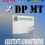 Apostila Concurso DPE MT Assistente Administrativo 2014
