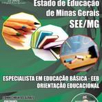 Concursos Públicos - Apostila Concurso SEE Minas 2014 - EEB Especialista em Educação Básica - Orientação Educacional