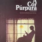 Cinema - Filme A Cor Purpura e suas curiosidades